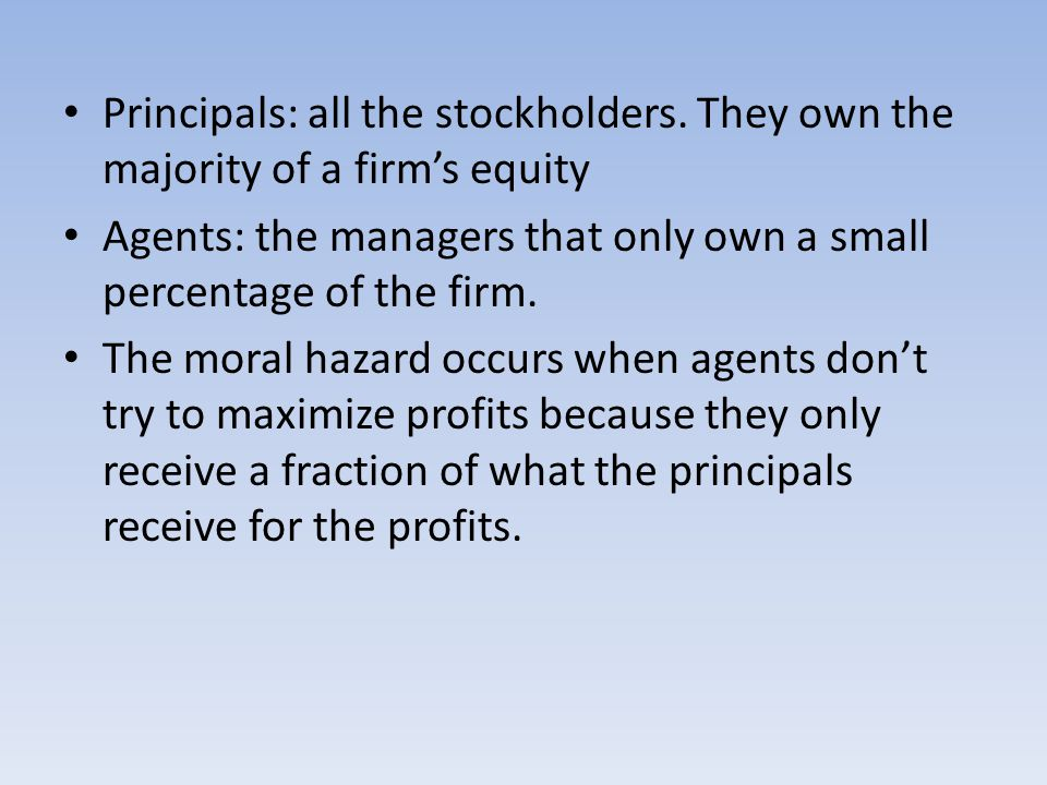 Principals: all the stockholders