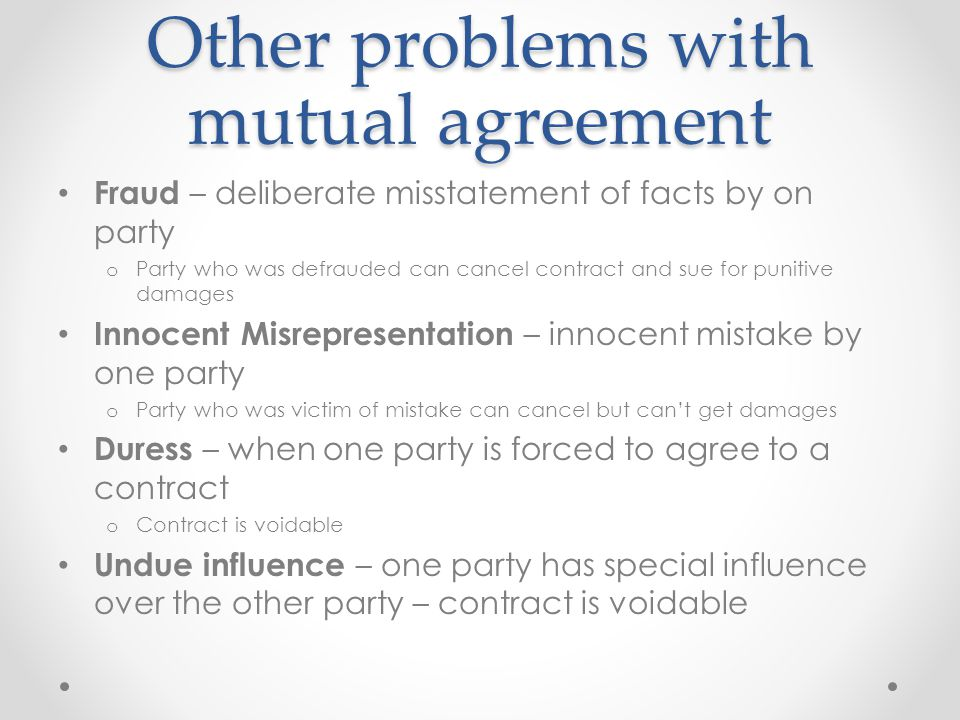 Other problems with mutual agreement