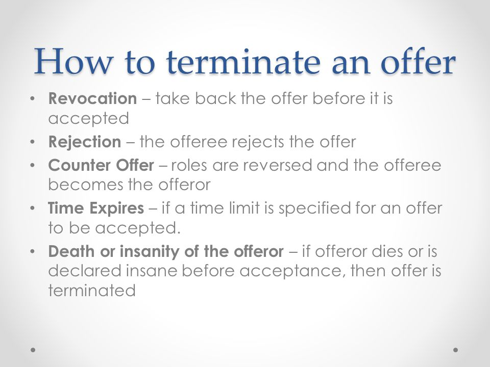 How to terminate an offer