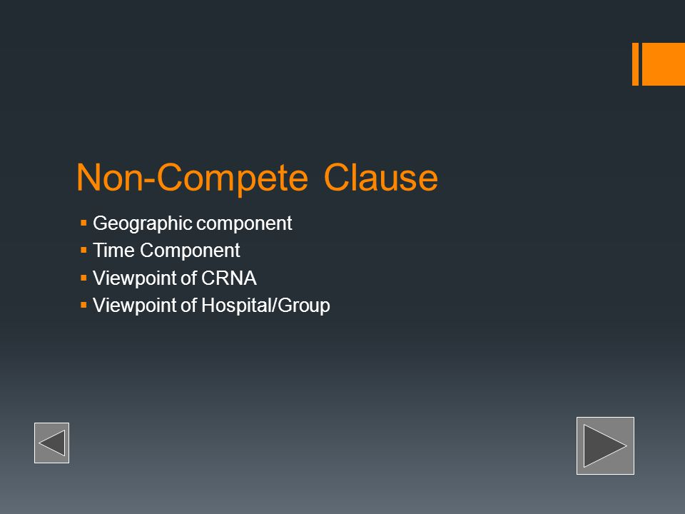 Non-Compete Clause Geographic component Time Component