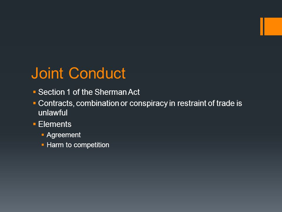 Joint Conduct Section 1 of the Sherman Act