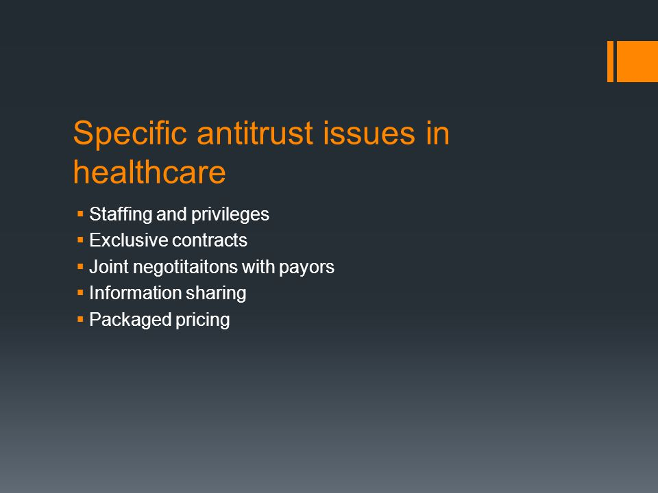 Specific antitrust issues in healthcare