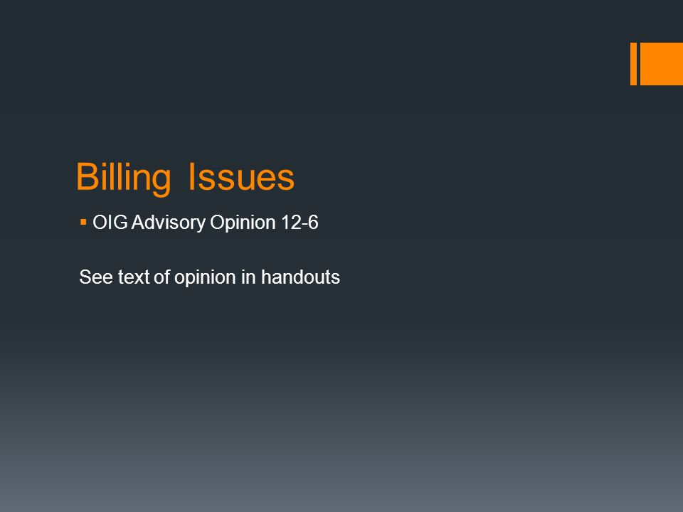 Billing Issues OIG Advisory Opinion 12-6