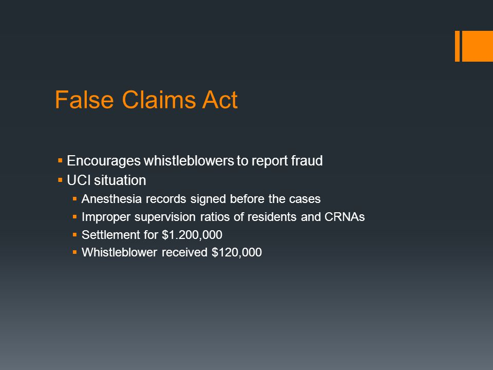 False Claims Act Encourages whistleblowers to report fraud