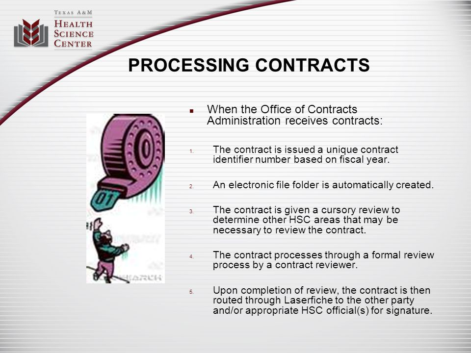 PROCESSING CONTRACTS When the Office of Contracts Administration receives contracts: