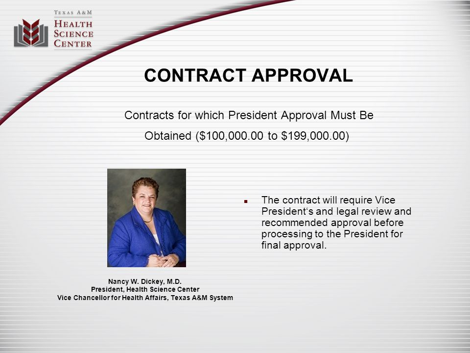 CONTRACT APPROVAL Contracts for which President Approval Must Be Obtained ($100,000.00 to $199,000.00)
