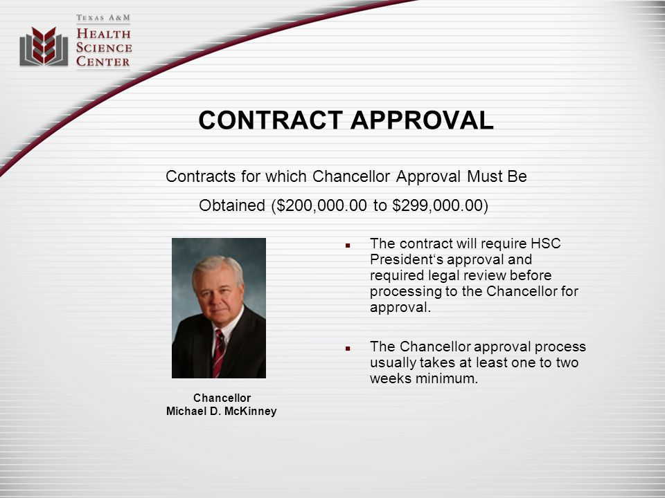 CONTRACT APPROVAL Contracts for which Chancellor Approval Must Be Obtained ($200,000.00 to $299,000.00)