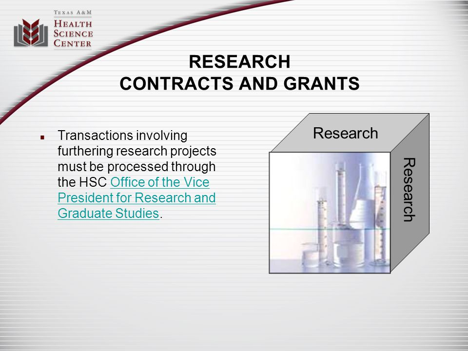 RESEARCH CONTRACTS AND GRANTS