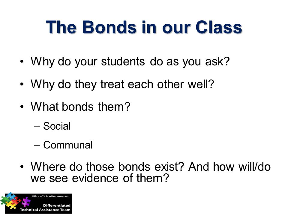 The Bonds in our Class Why do your students do as you ask