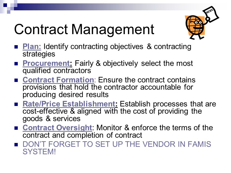 Contract Management Plan: Identify contracting objectives & contracting strategies.