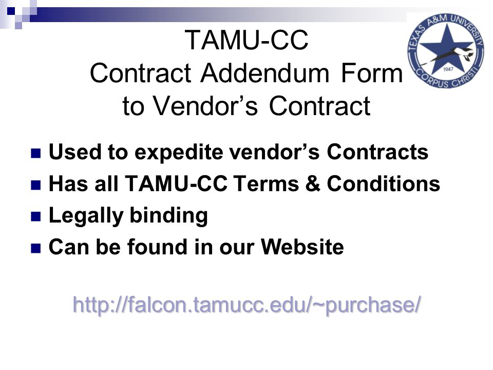 TAMU-CC Contract Addendum Form to Vendor's Contract