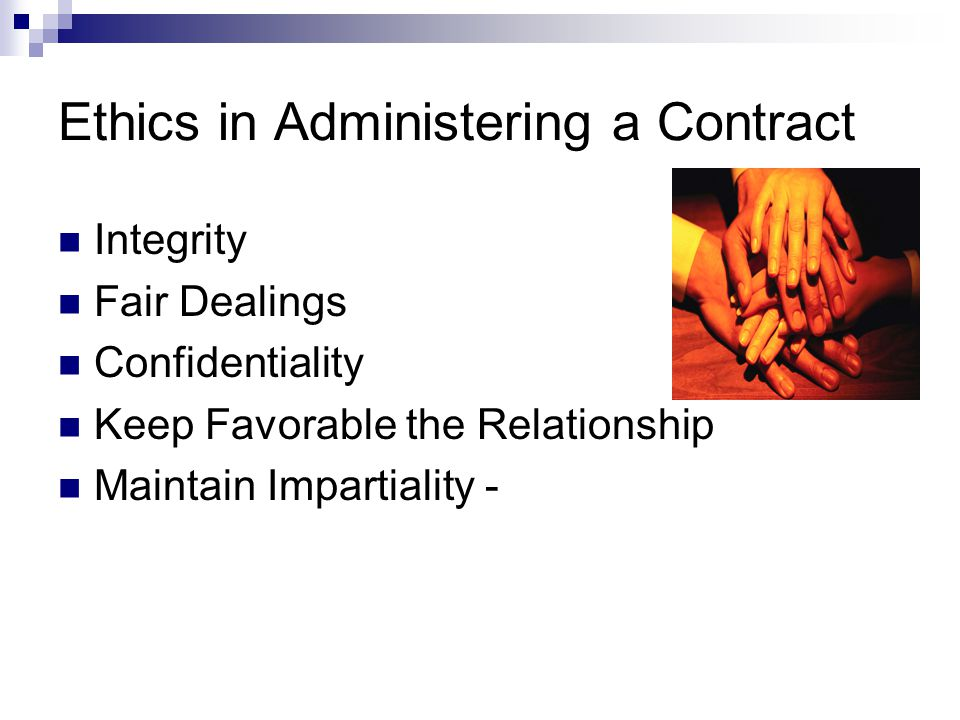 Ethics in Administering a Contract