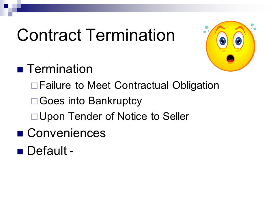 Contract Termination Termination Conveniences Default -