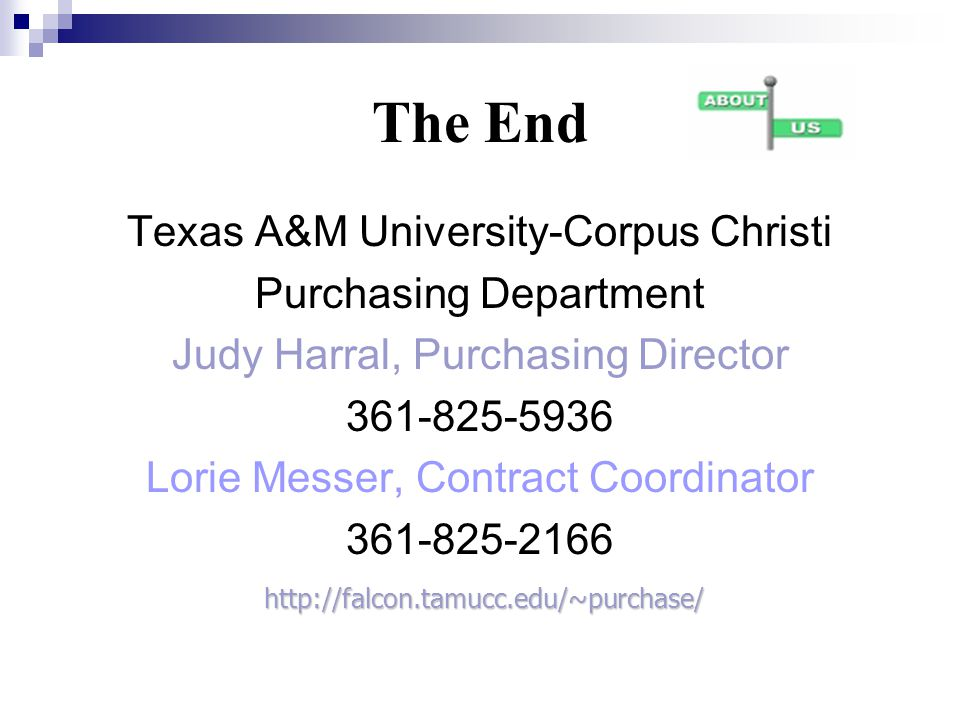 The End Texas A&M University-Corpus Christi Purchasing Department