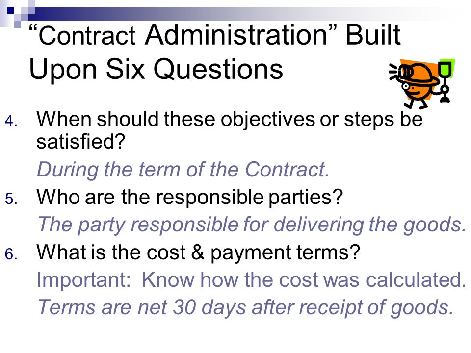 Contract Administration Built Upon Six Questions