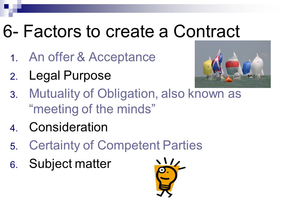 6- Factors to create a Contract