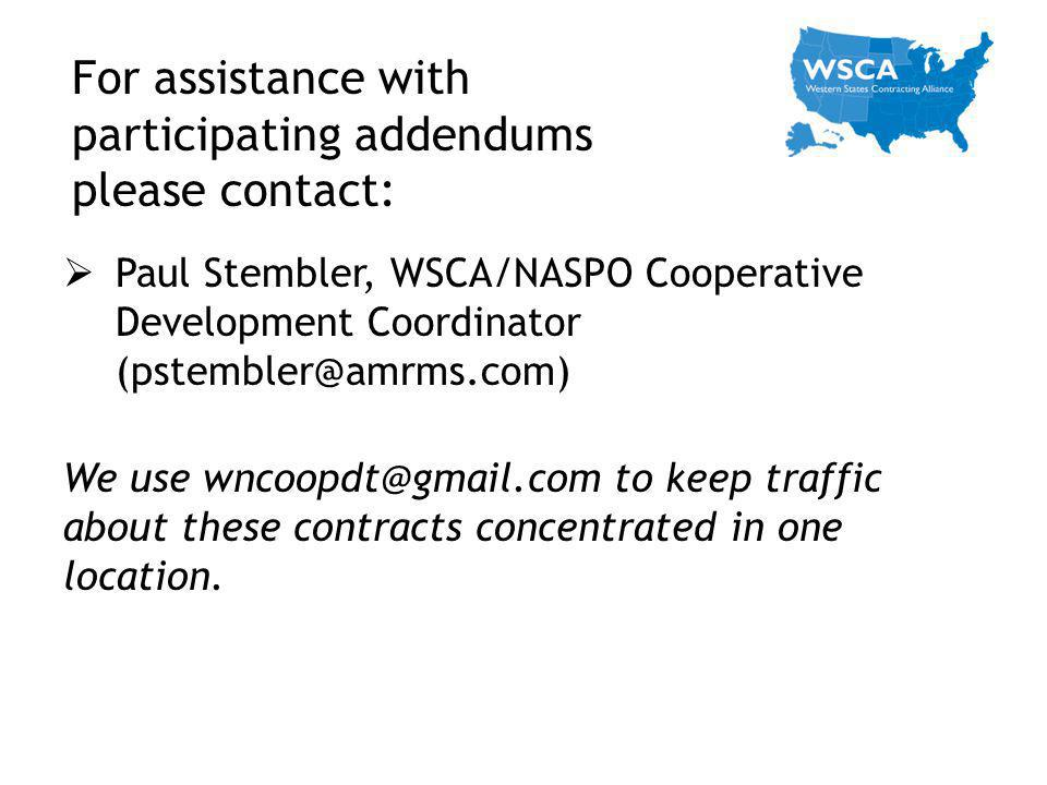 For assistance with participating addendums please contact: