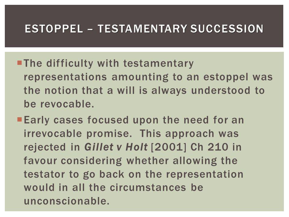 Estoppel – Testamentary Succession