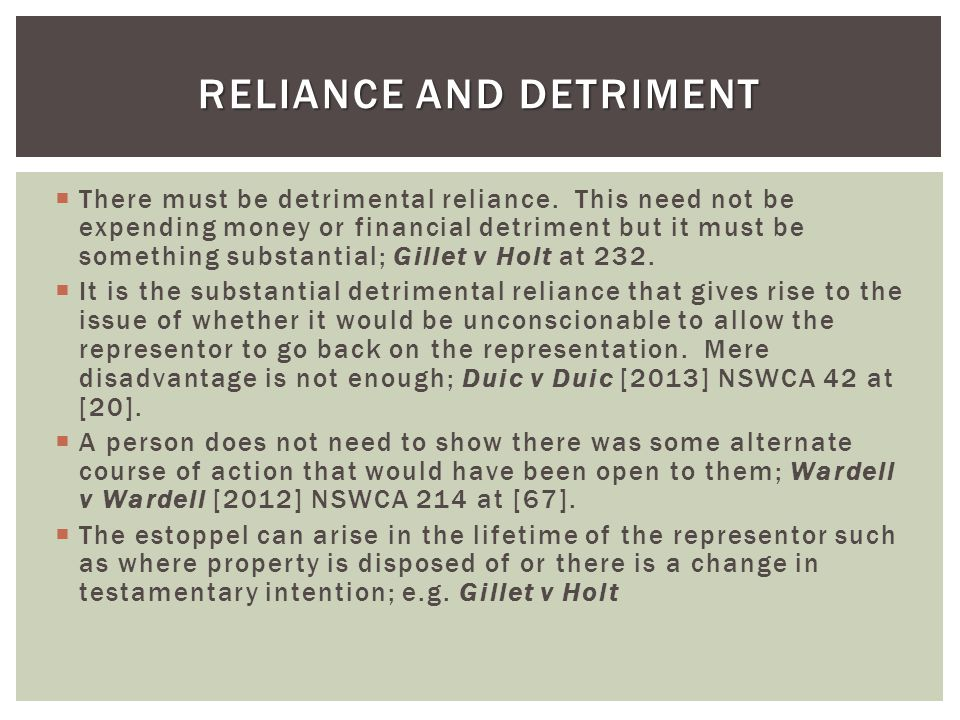 Reliance and Detriment