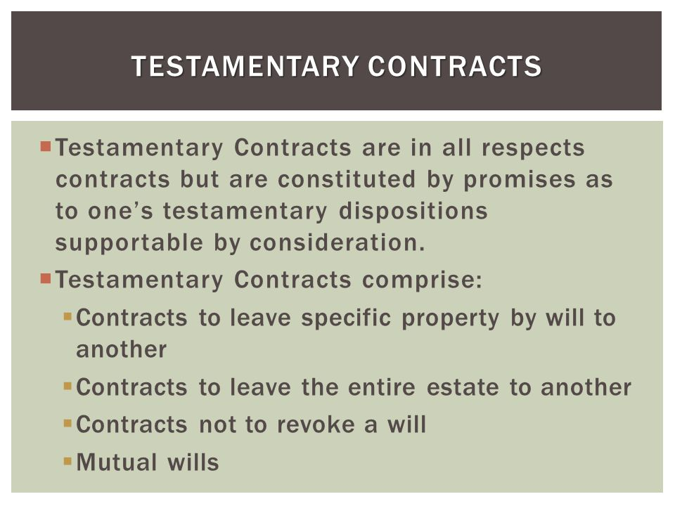 Testamentary Contracts