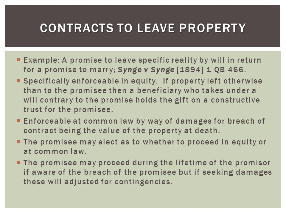 Contracts to Leave Property