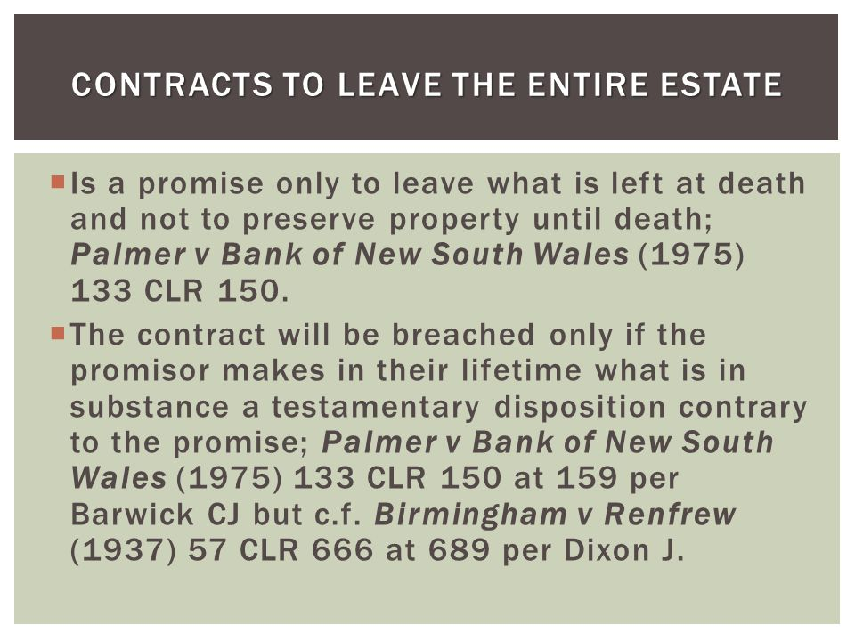Contracts to Leave the Entire Estate