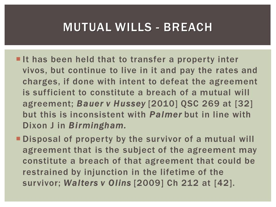 MUTUAL WILLS - BREACH