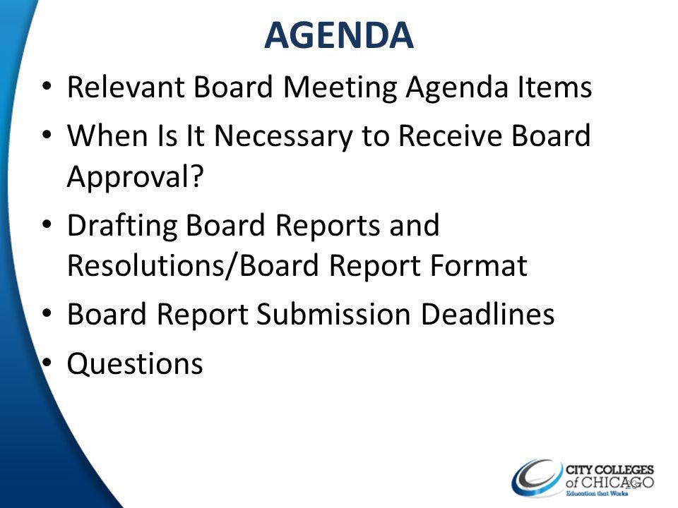 AGENDA Relevant Board Meeting Agenda Items