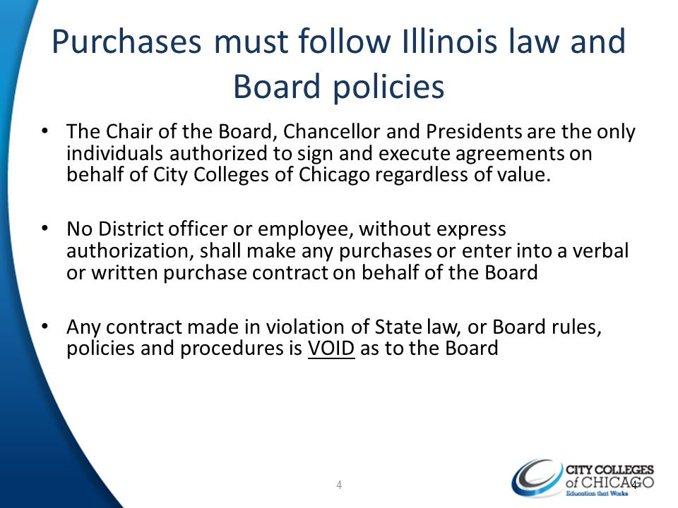 Purchases must follow Illinois law and Board policies