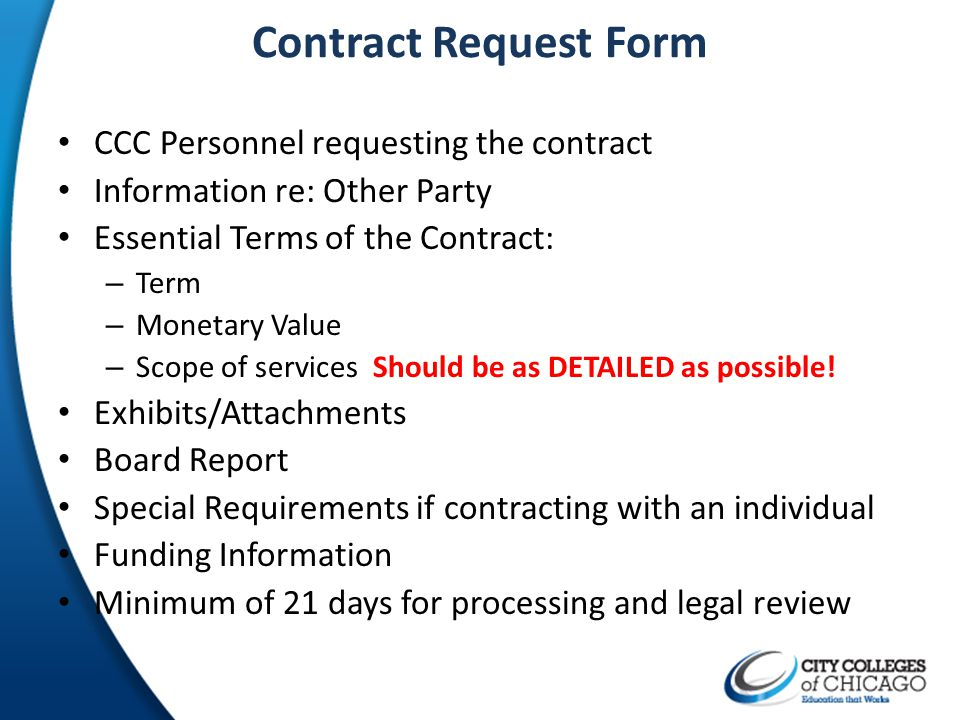 Contract Request Form CCC Personnel requesting the contract