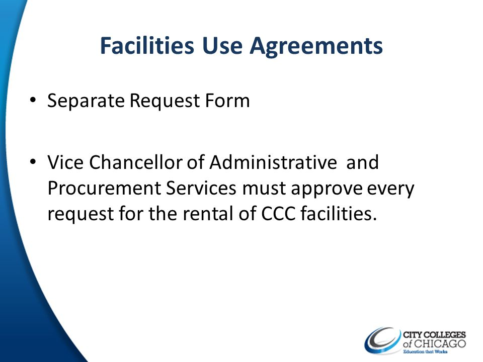 Facilities Use Agreements