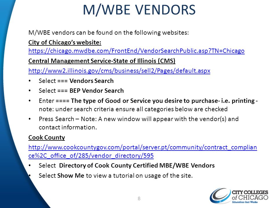 M/WBE VENDORS M/WBE vendors can be found on the following websites: