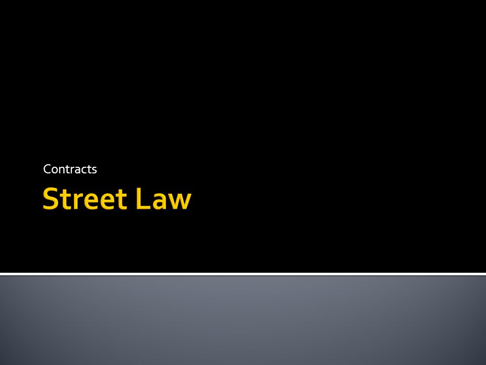 Contracts Street Law