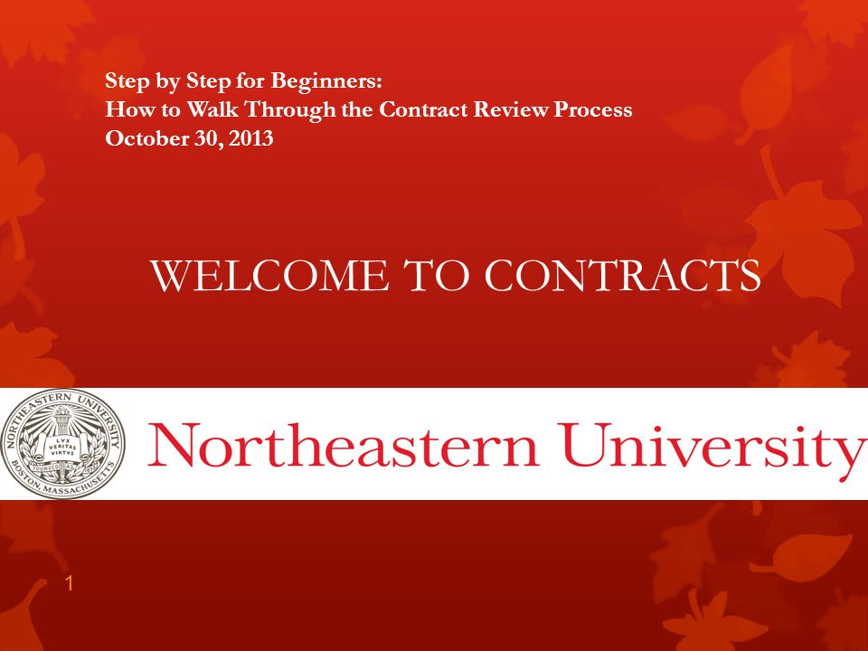 Step by Step for Beginners: How to Walk Through the Contract Review Process October 30, 2013