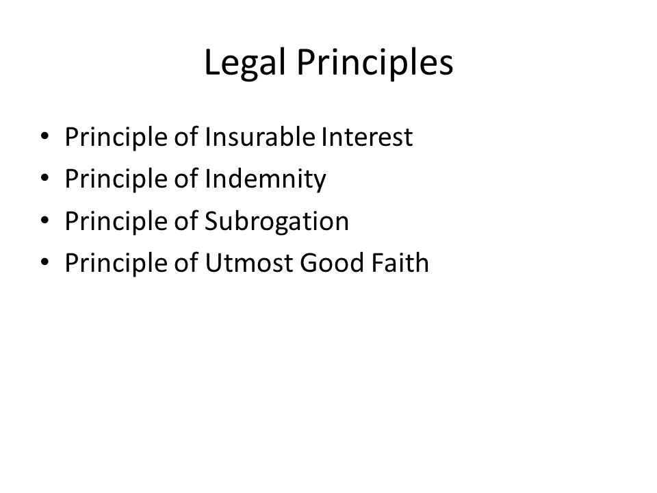 Legal Principles Principle of Insurable Interest