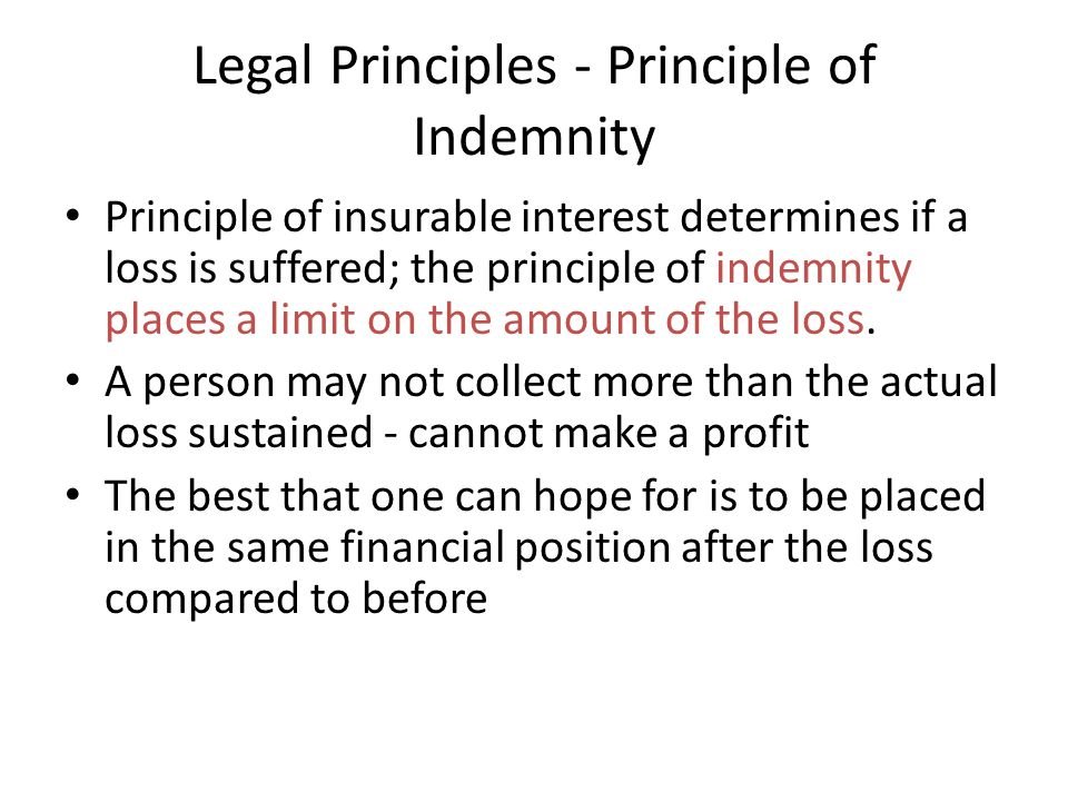 Legal Principles - Principle of Indemnity