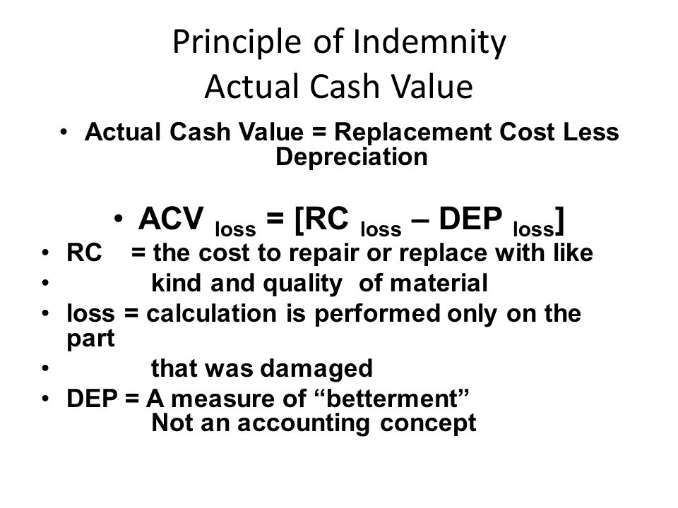 Principle of Indemnity Actual Cash Value