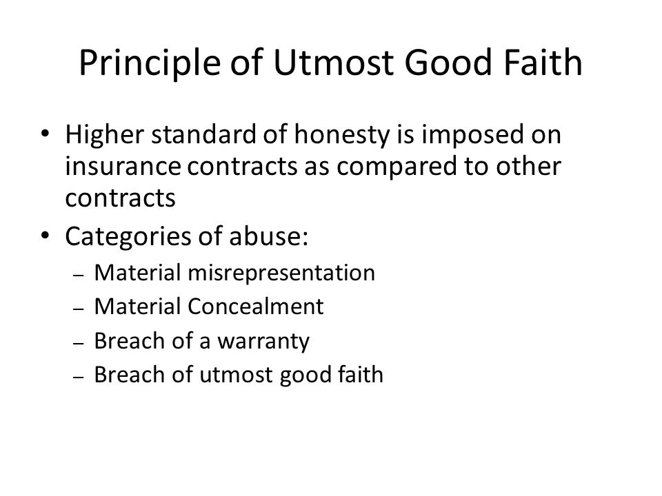 Principle of Utmost Good Faith