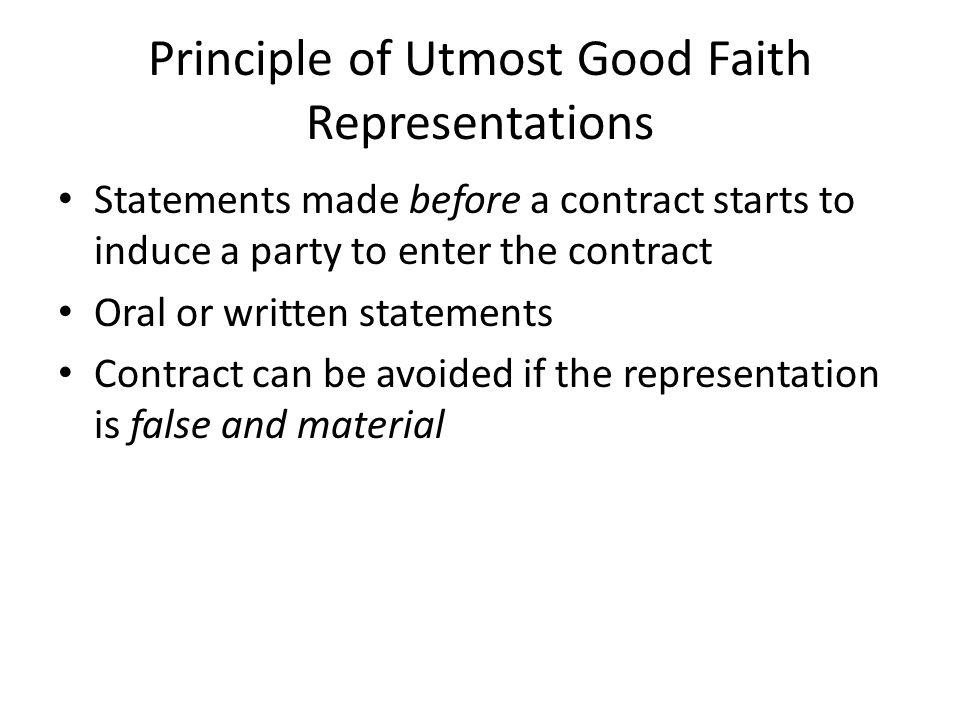 Principle of Utmost Good Faith Representations