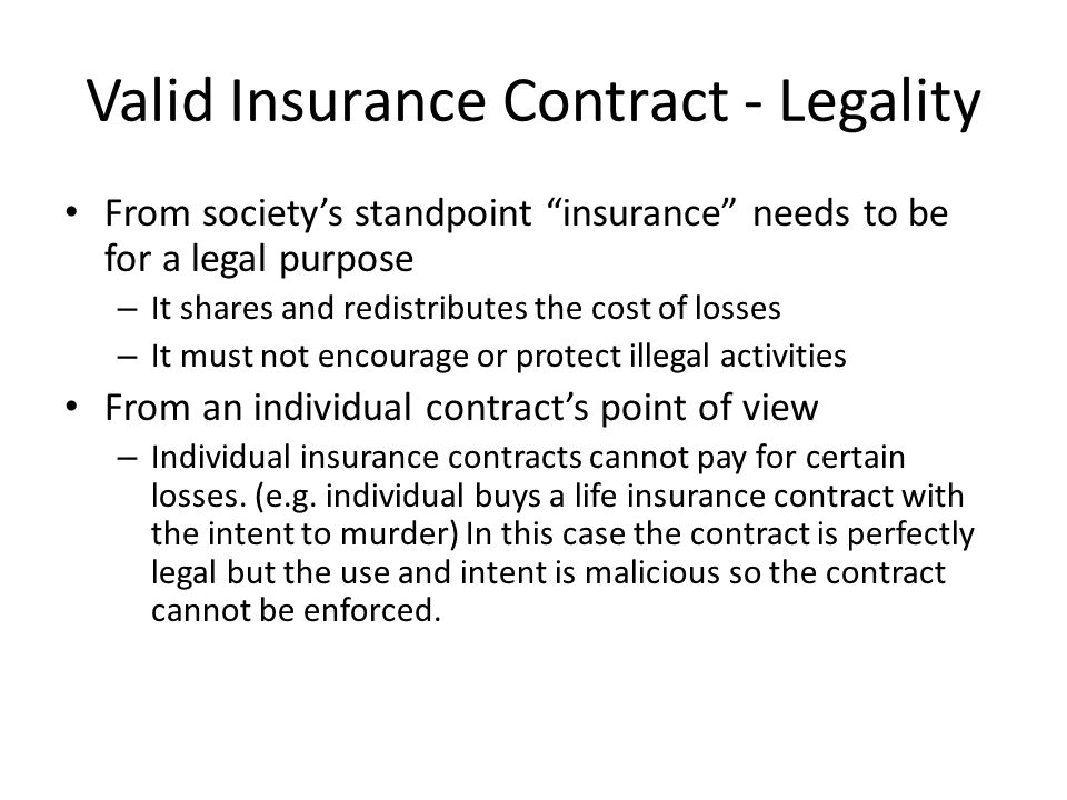 Valid Insurance Contract - Legality