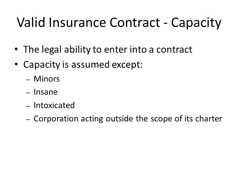 Valid Insurance Contract - Capacity