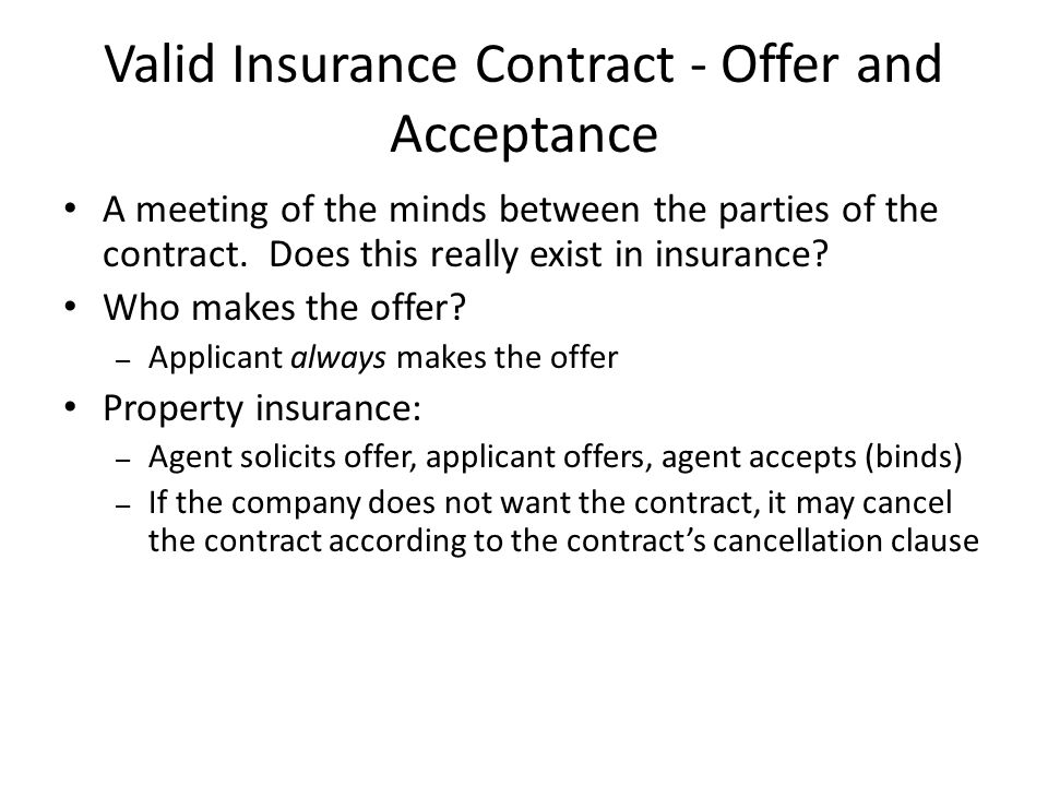 Valid Insurance Contract - Offer and Acceptance