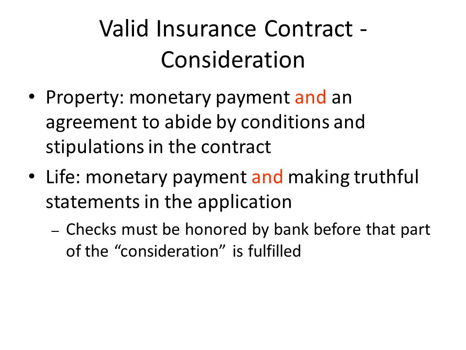 Valid Insurance Contract - Consideration
