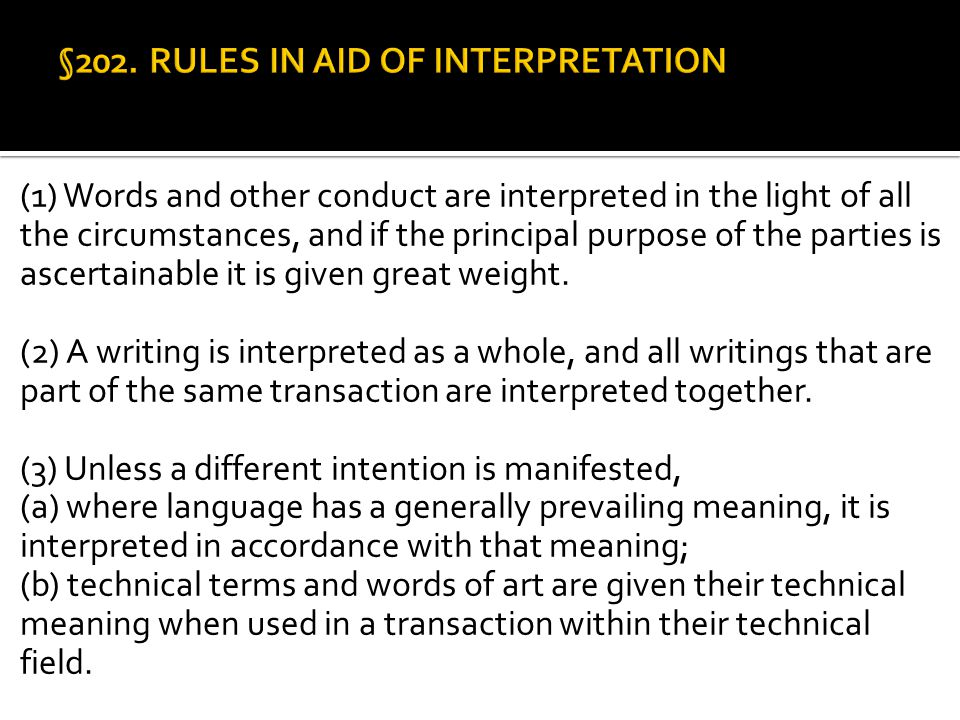 §202. RULES IN AID OF INTERPRETATION