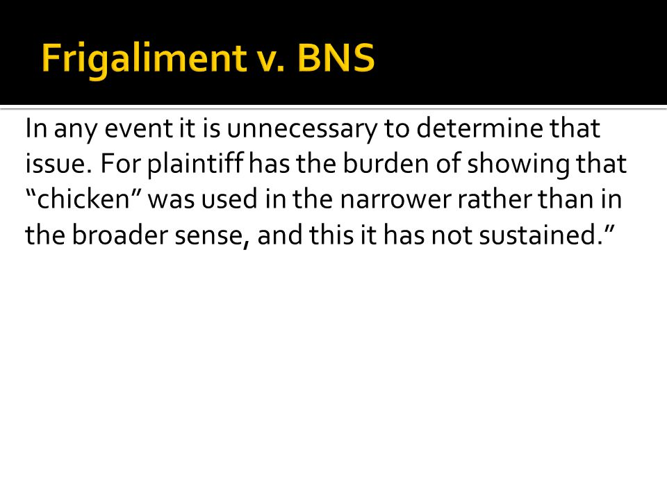 Frigaliment v. BNS