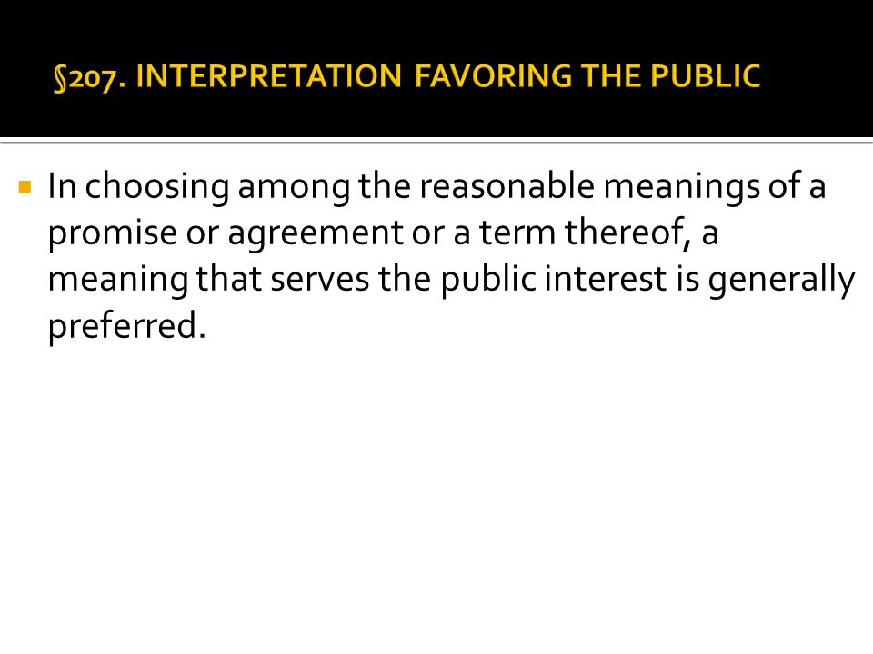 §207. INTERPRETATION FAVORING THE PUBLIC