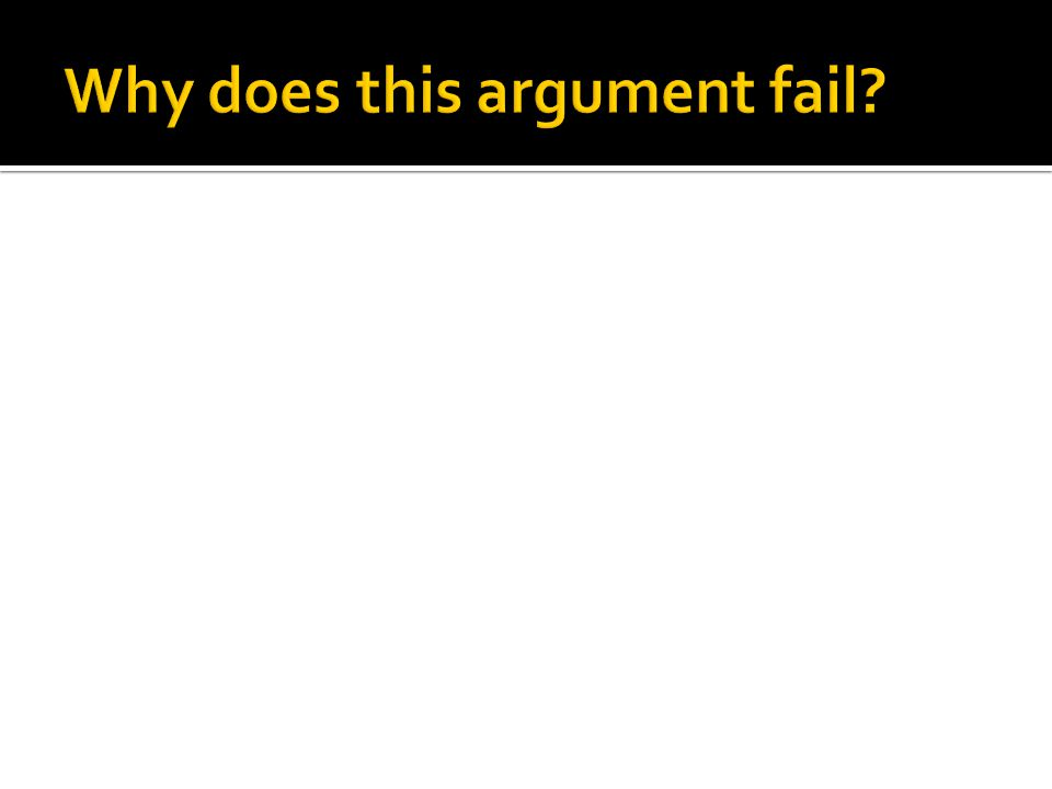 Why does this argument fail