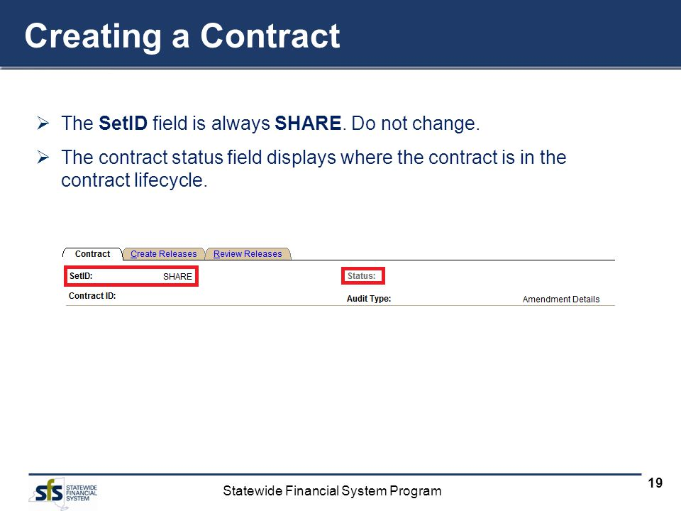 Creating a Contract The SetID field is always SHARE. Do not change.