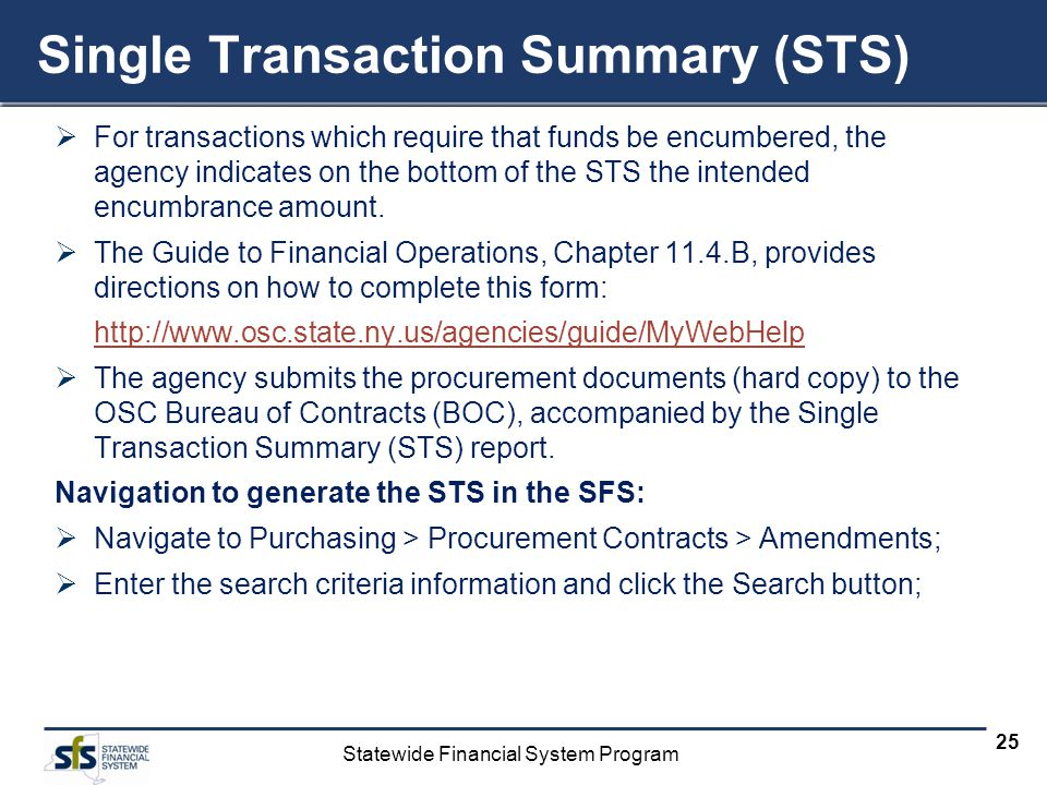 Single Transaction Summary (STS)