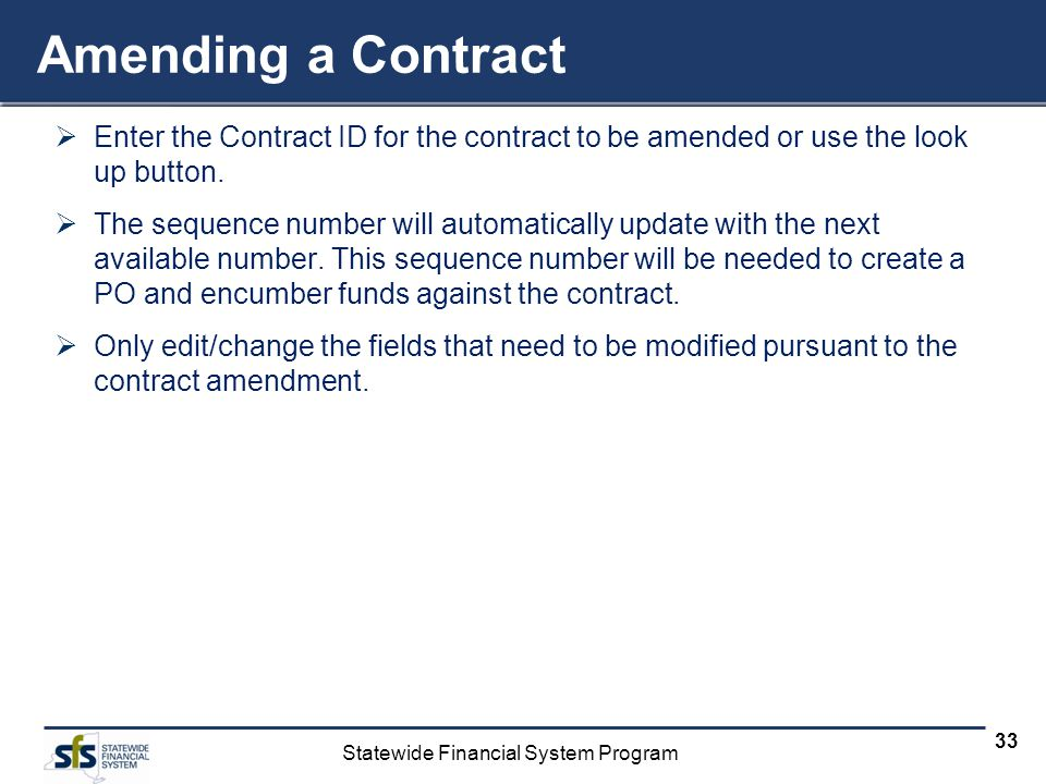 Amending a Contract Enter the Contract ID for the contract to be amended or use the look up button.